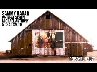 """Personal Jesus"" - Sammy Hagar & Friends Neal Schon, Michael Anthony & Chad Smith"
