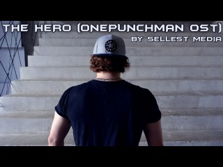 ONE-PUNCH MAN (ワンパンマン) - THE HERO !! ~怒れる拳に火をつけろ~ - Full Band Cover by Sellest Media