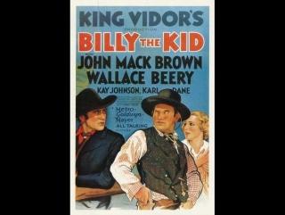 Billy the Kid (1930)  John Mack Brown, Wallace Beery, Kay Johnson