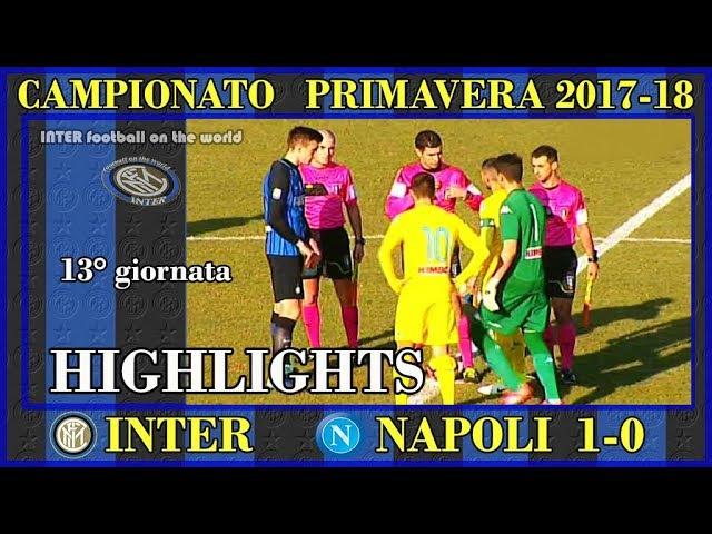 PRIMAVERA 1 * INTER NAPOLI 1 0 * HIGHLIGHTS * AMPIA SINTESI
