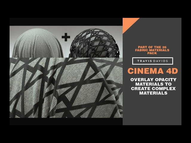 Cinema 4D - Overlay Opacity Materials To Create Complex Materials