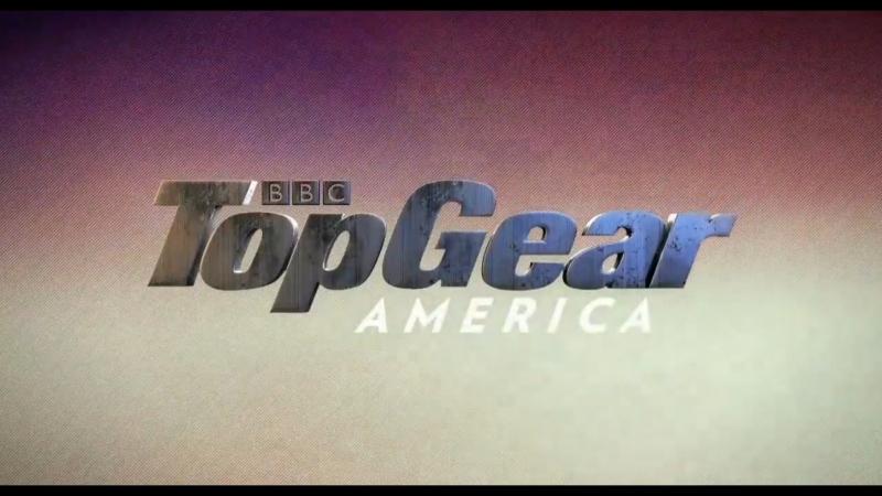 Топ Гир Америка 6 сезон 1 серия Перезапуск Top Gear America
