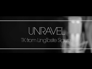 Unravel ( full metal version ) tokyo ghoul cover by amy b tk from ling tos