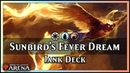 Sunbird's Fever Dream Guilds of Ravnica Jank Deck Magic Arena