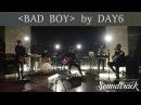 Soundtrack [KCON Original] DAY6 Soundtrack EP.5 - Re-imagining BIGBANG′s 'Bad Boy' 160912 EP.1