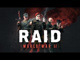 """""""RAID: World War II"""" – трейлер новой игры от разработчиков Payday 2"""