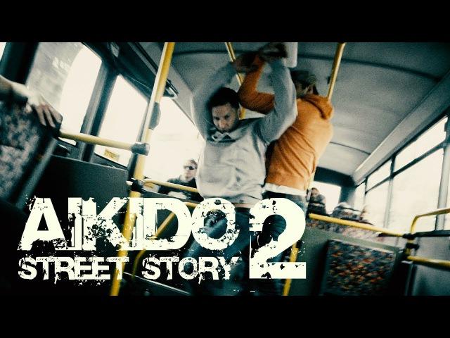 Aikido - Street story 2 (Czech short action movie)