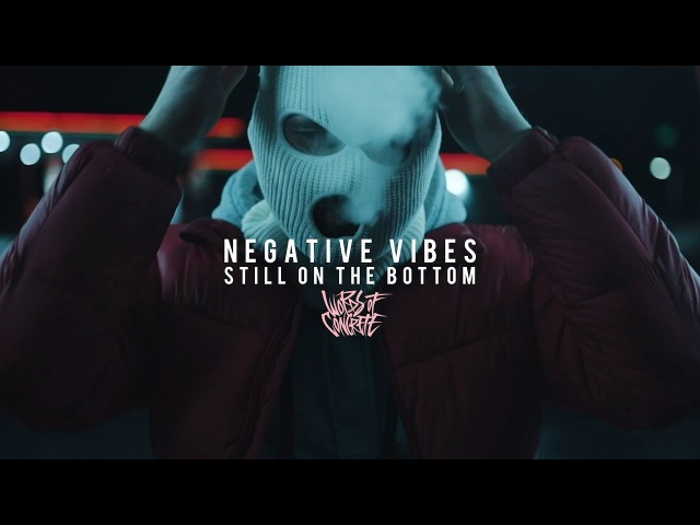 Words of Concrete - Negative Vibes / Still On The Bottom