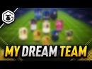 MY FIFA DREAM TEAM! - BEST TEAM IN FIFA?