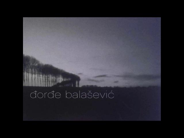 Djordje Balasevic Ne volim januar Audio 2002 HD