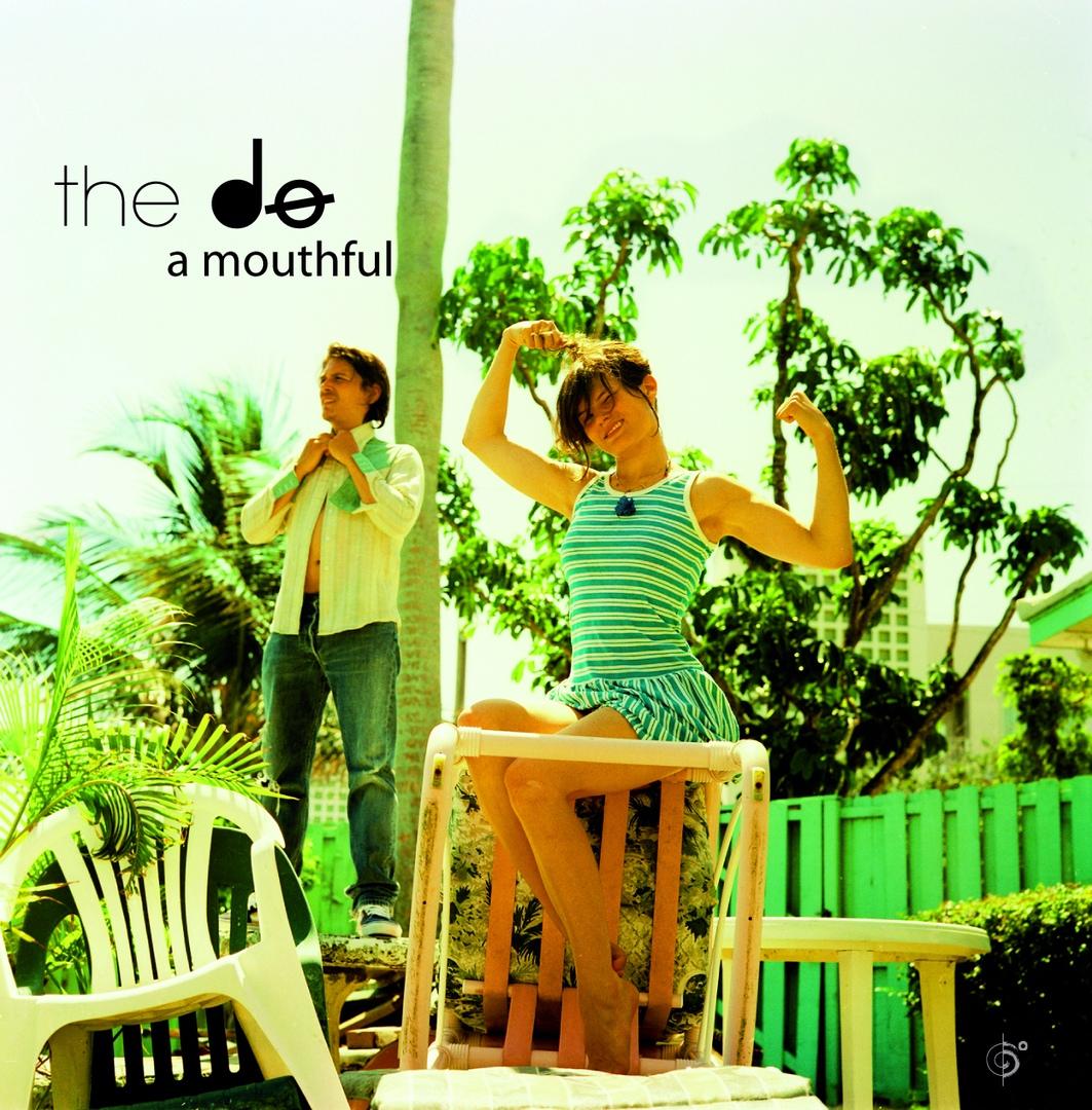 The Dø - A Mouthful (2008)