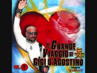 D.J. GiGi D' AGOSTINO ~ IL GRANDE Oi VIAGGIO VOL.1 ( MADE IN ITALY-2001 Mixed By: Dj's Various Artists Megamix )