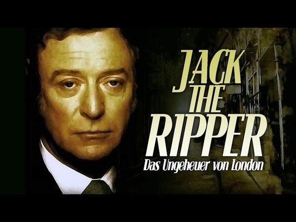 Jack the Ripper Das Ungeheuer von London 2 2 Drama ganzer Film