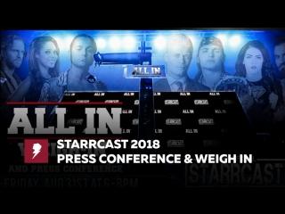 [#My1] Старркаст - Пресс-конференция и взвешивание перед All In (День 2)