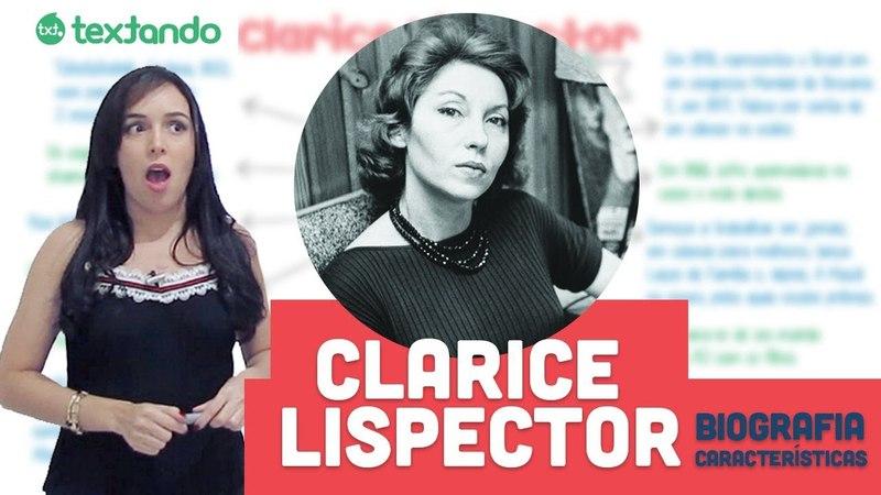Clarice Lispector - Biografia e Características literárias