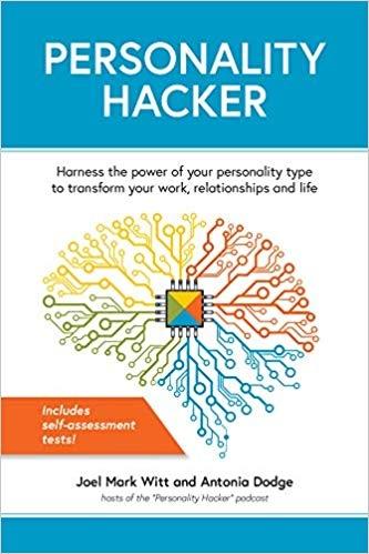 Personality Hacker - Joel Mark Witt