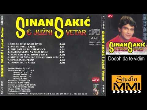Sinan Sakic i Juzni Vetar - Dodjoh da te vidim (Audio 1983)