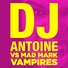 Dj antoine vs mad mark