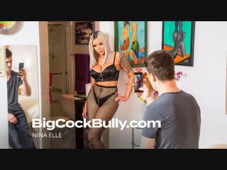 Nina Elle - Big Cock Bully ()