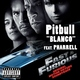 Pitbull feat. Pharell - Blanko(OST Форсаж 4)
