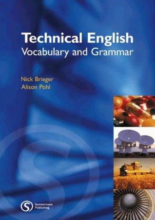 Alison Pohl, Nick Brieger] Technical English Voc