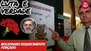 Luta e Verdade Bolsonaro e o esquecimento forçado