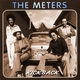 The Meters - He Bite Me