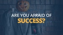 Are You Afraid of Success Brian Tracy