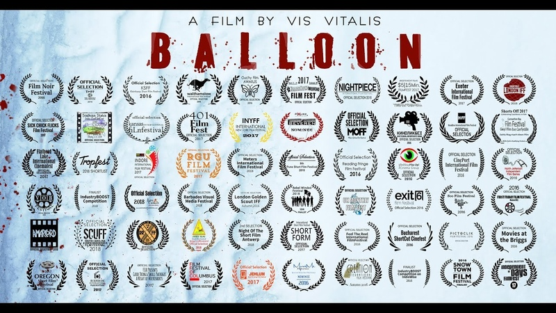 BALLOON - A Vis Vitalis Film / The Most Nominated Russian Short Film Ever (2016)