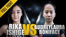 ONE Rika Ishige vs Audreylaura Boniface March 2017 FULL FIGHT