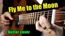 Fly Me to the Moon - Frank Sinatra | На гитаре разбор