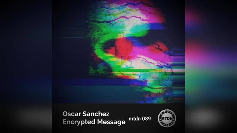 Oscar Sanchez - Disorderly (Original Mix) techno tech dj mixes sets new sound mtdnaudio djproducer minimal