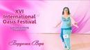 Vera Borduga - Participant of a competition of the senhora - XVI Oasis Festival