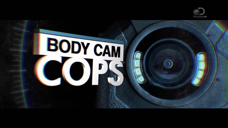 Видеопатруль 2 серия Body Cam Cops 2019 Видеопатруль BodyCamCops ДокументальноеКино
