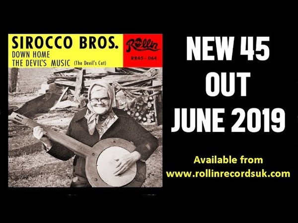 SIROCCO BROS - DOWN HOME - ROCKABILLY SHAKEOUT!