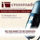 Crossroads Performance Tracks - Do You Want To Be Forgiven (Performance Track without Background Vocals in E)