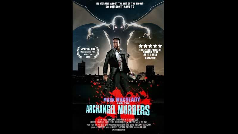 Mark Macready and the Archangel Murders 2009