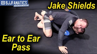 Ear to Ear Pass by Jake Shields
