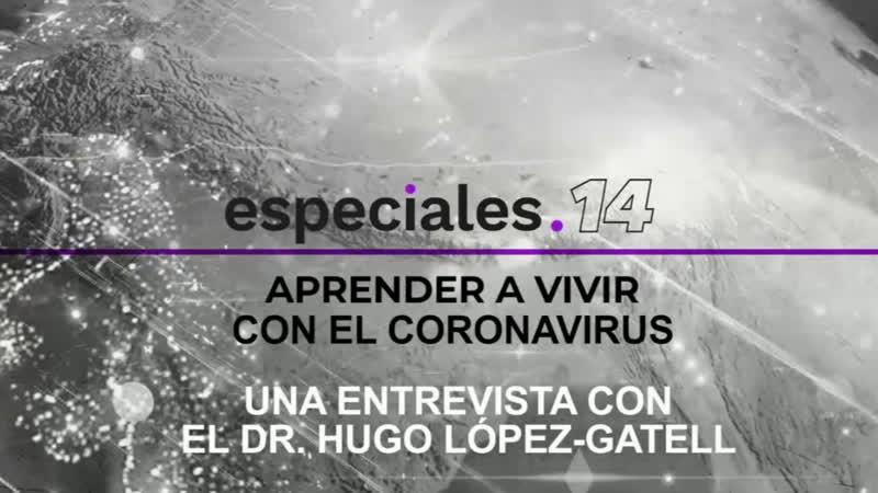 Aprender a vivir con el coronavirus Dr Hugo López-Gatell | Jenaro Villamil - 9 de Julio 2020