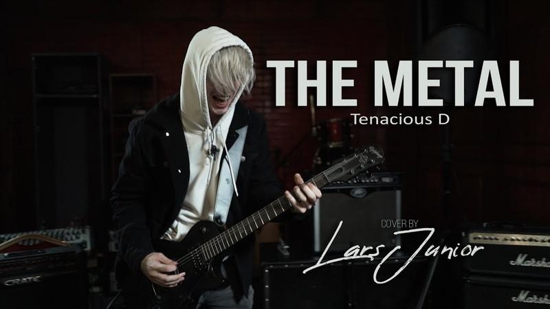 Tenacious D The Metal LarsJunior Guitar Cover