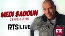 Medi Sadoun Concert RTS Live 2019