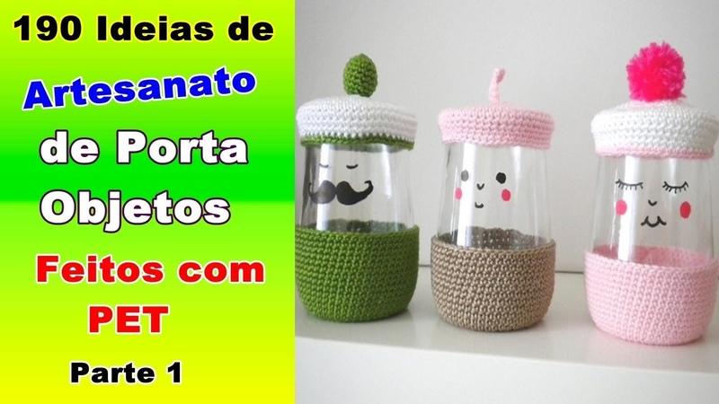 190 Ideias de Artesanato de Porta Objetos Feitos com PET - Parte 1 | Criando Maravilhas