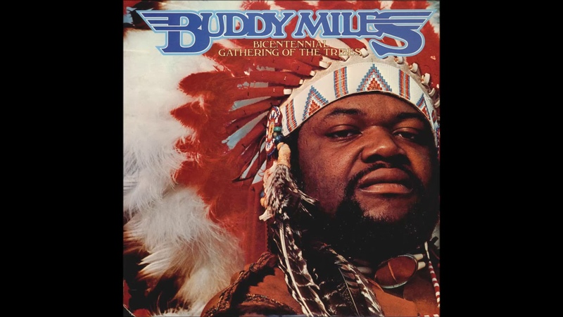 Buddy Miles - Bicentennial Gathering Of The Tribes [FULL ALBUM] LP 1976