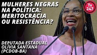 Mulheres negras na política: meritocracia ou resistência?