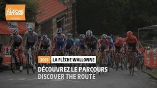 La Flèche Wallonne Femmes 2021 - Découvrez le parcours / Discover the route