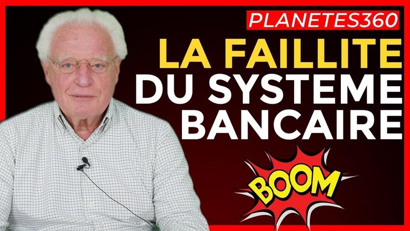 La Faillite du Système Bancaire