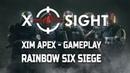 XIM APEX GAMEPLAY - Rainbow Six Siege 4 by BARKOUCHA R6 (PS4)