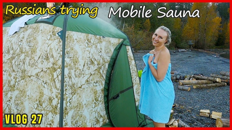 Russians trying Mobiba Portable Sauna Tent BANYA in the Outdoor in Canada Vlog27