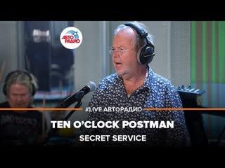 Secret service ten oclock postman (live @ )