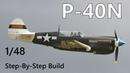 P-40N Warhawk Hasegawa 1/48 Step-by-Step Build Part 8